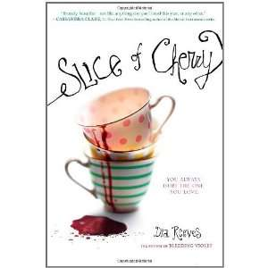 Slice of Cherry [Paperback] Dia Reeves Books