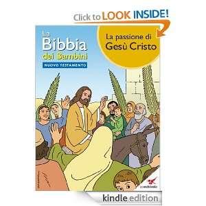 La Bibbia dei Bambini   Fumetto La passione di Gesù Cristo (Italian