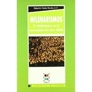 Milenarismos, El Cristianisomo en la encrucijada del Ano