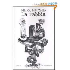 La rabbia (9788875801342): Marco Mantello: Books