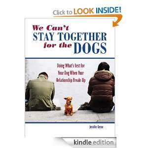 We Cant Stay Together for the Dogs Jennifer Keene