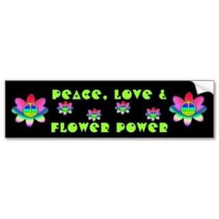 Peace, Love & Flower Power Bumper Sticker bumpersticker
