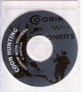 COON HUNTING Coonin with Cooners by O.Hoechler on CD