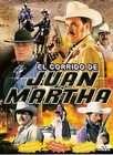 El Corrido de Juan Martha (DVD, 2006)