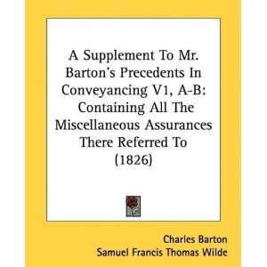Charles Barton, Samuel Francis Thomas Wilde, Charles Barton Jr.: Books