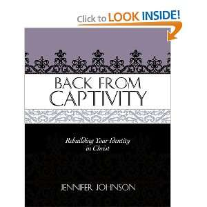 Back From Captivity (9780892656202): Jennifer Johnson: Books