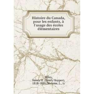 Histoire du Canada, pour les enfants, à lusage des écoles à