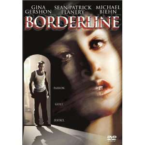 Borderline: Gina Gershon, Michael Biehn, Sean Patrick