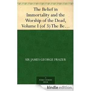 and Melanesia: Sir James George Frazer:  Kindle Store