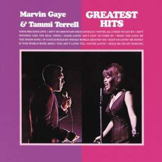 Gaye and Tammi Terrell: Greatest Hits: Marvin Gaye, Tammi Terrell