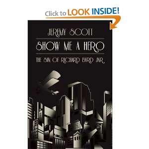Hero The Sin of Richard Byrd Jnr (9781849541305) Jeremy Scott Books