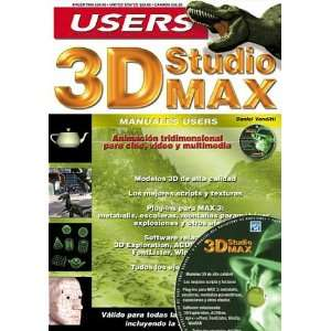 3D Studio MAX Manual del Usuario con CD ROM Manuales