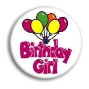 lot of 5 BIRTHDAY GIRL Buttons pins pinbacks badges NEW