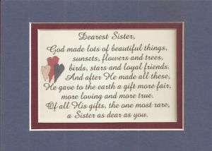 Dear SISTERs God MADE Loving TRUE verses poems plaques